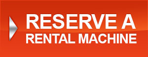 Reserve A Rental Machine